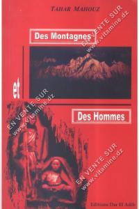 Tahar Mahouz - Des Montagnes et Des Hommes