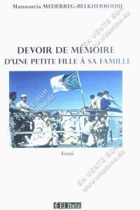 Mansouria Mederreg Belkherroubi – Devoir de mémoire d'une petite fille à sa famille