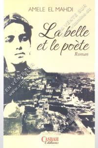 Améle El Mahdi – La belle et le poète
