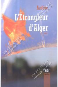 Azdine - L'Étrangleur d'Alger
