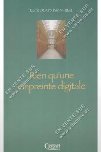 Mourad Brahimi - Rien qu'une empreinte digitale