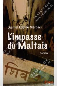 Djamel Eddine Merdaci - L'impasse du Maltais
