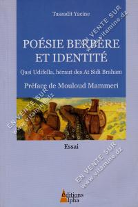 Tassadit Yacine - Poésie Berbère Et Identité Qasi Udifella , Héraut des At Sidi Braham