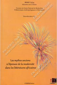 Les mythes anciens à l'épreuve de la modernité dans les littératures africaines