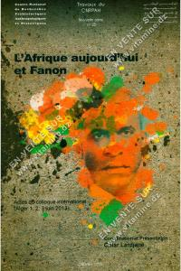 Omar Lardjane - L'Afrique aujourd'hui et Fanon (Bilingue)