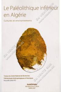 Abdelkader Haddouche - Le Paléolithique inférieur en Algérie