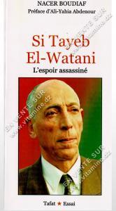 Nacer Boudiaf – Si Tayeb El-Watani , L'espoir assassiné