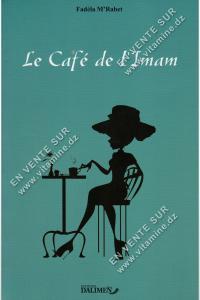Fadéla M'Rabet – Le Café de l'Imam