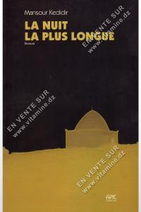Mansour Kedidir - LA NUIT LA PLUS LONGUE