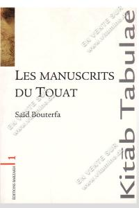 Saïd Bouterfa - Les Manuscrits du Touat