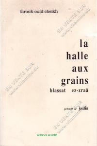 Farouk ould cheikh - La halle aux grains