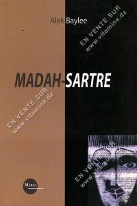 Alek Baylee - MADAH-SARTRE