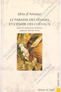 Idriss al'Amraoui – Le paradis des femmes et l'enfer des chevaux