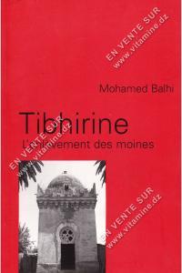 Mohamed Balhi - Tibhirine L'enlèvement des moines