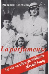 Mohamed Benchicou - La parfumeuse