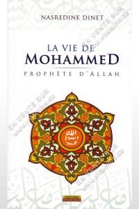 Nasredine Dinet - La vie de Mohammed