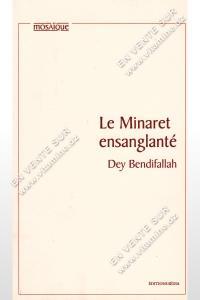 Dey Bendifallah - Le minaret ensanglanté