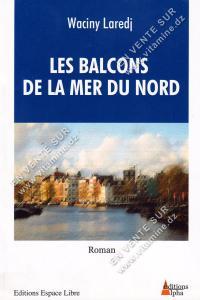 Waciny Laredj - Les Balcons de la Mer du Nord