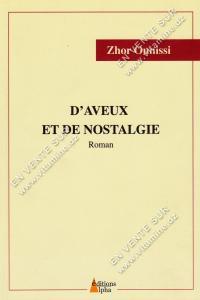 Zhor Ounissi - D'Aveux et de nostalgie