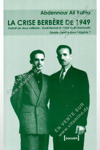 Abdennour Ali Yahia - La Crise Berbère De 1949