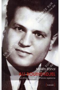 Malika Rahal - ALI BOUMENDJEL - Une affaire française , Une histoire Algérienne