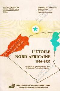 Mahfoud Kaddache et Mohamed Guenaneche - L'Etoile Nord-Africaine 1926-1937 (Bilingue)