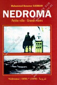 Mohammed Benamar Djebbari - NEDROMA Petite ville - Grands noms