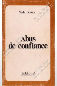 Nadir Bouzar - Abus de confiance
