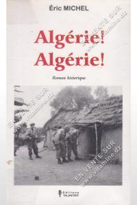 Eric Michel - Algérie ! Algérie