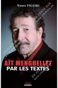Nourra TIGZIRI - Ait MENGUELLET PAR LES TEXTES