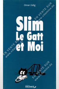 Omar Zelig - Slim Le Gatt et Moi