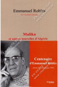 Emmanuel Roblès - Malika et autres nouvelles d'Algérie