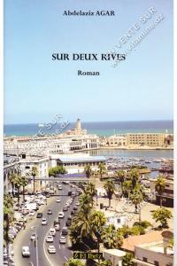 Abdelaziz Agar - Sur Deux Rives