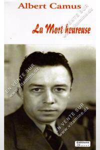 Albert Camus - La mort heureuse