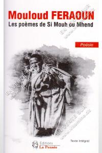 Mouloud Feraoun - Les poèmes de Si Mouh ou Mhend