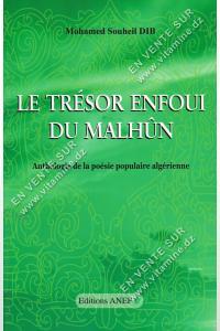 Mohamed Souheil Dib - Le Trésor Enfoui Du Malhûn