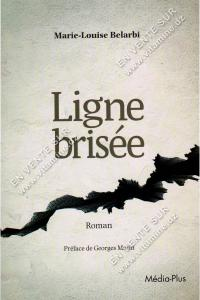 Marie-Louise Belarbi - Ligne brisée