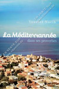 Youssef Nacib - La Méditerrannée dans ses proverbes