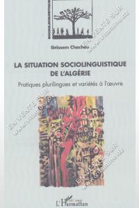 Ibtissem Chachou - La Situation Sociolinguistique De l'Algérie