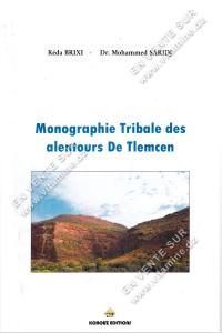 Réda Brixi et Mohammed Saridj – Monographie Tribale des alentours De Tlemcen