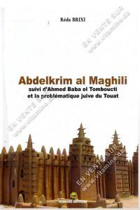 Réda Brixi – Abdelkrim Al Maghili suivi d'Ahmed Baba el Tomboucti et la problématique juive du Touat