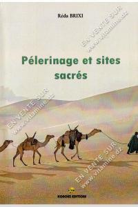 Réda Brixi – Pèlerinage et sites sacrés
