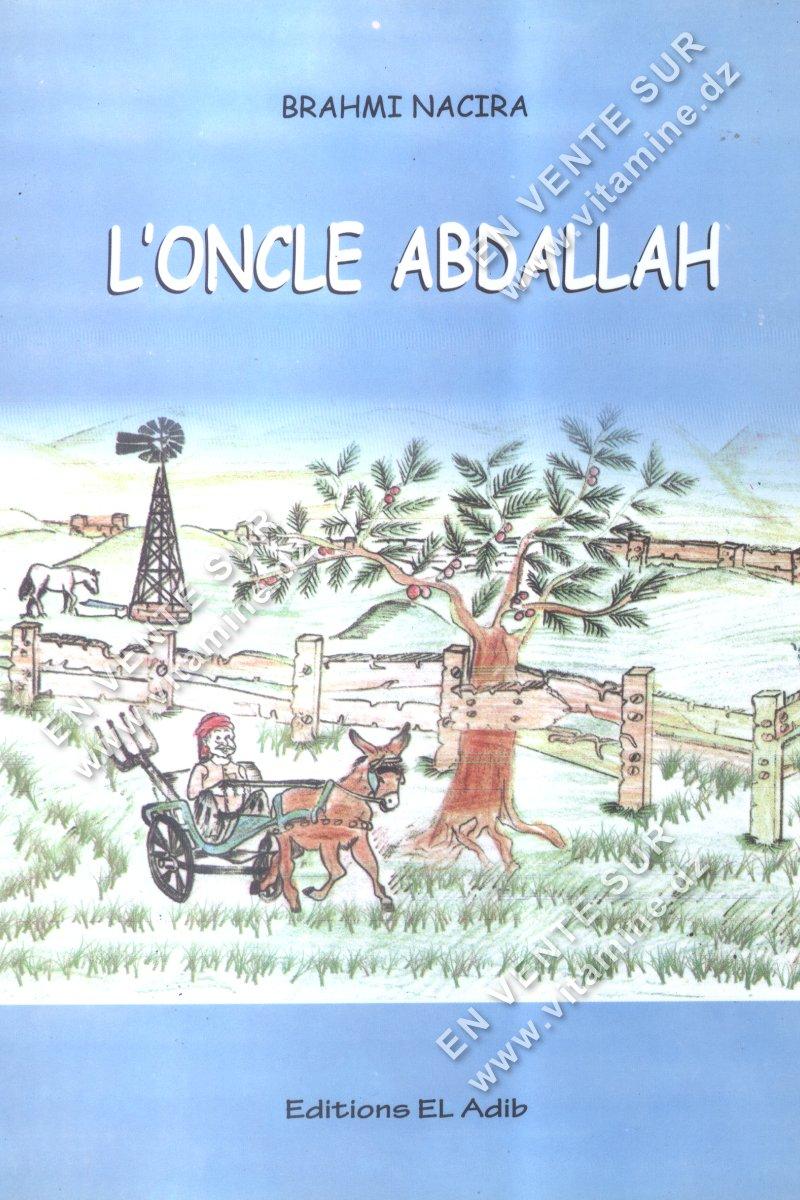 Brahmi Nacira - L'oncle Abdallah