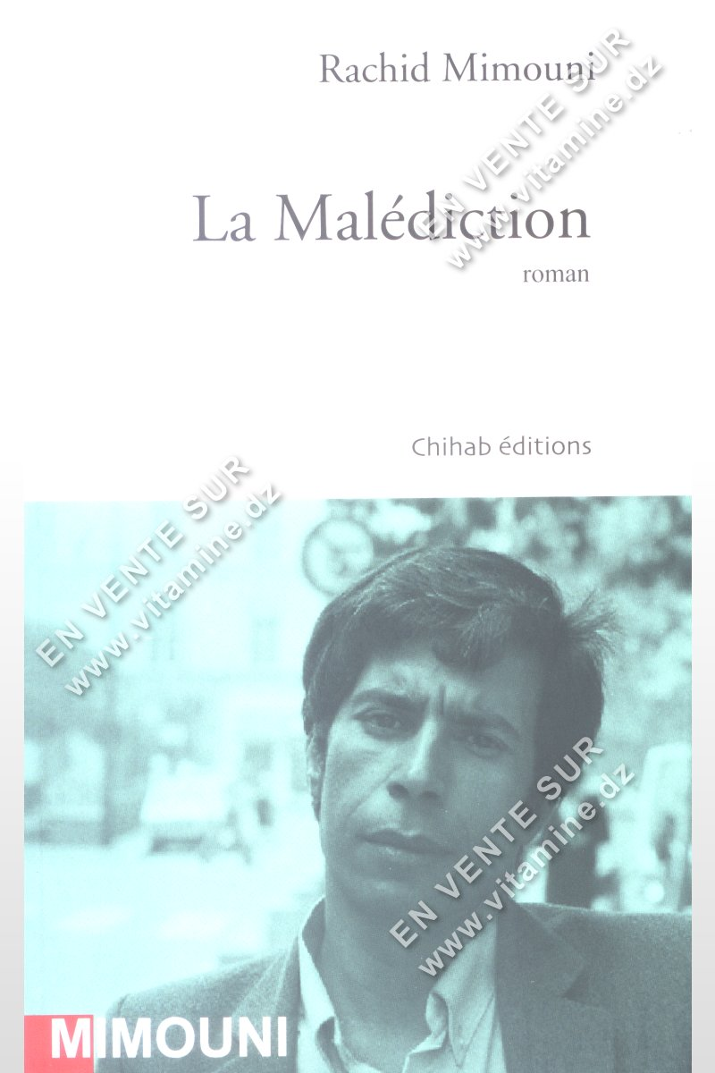 Rachid Mimouni - La Malédiction