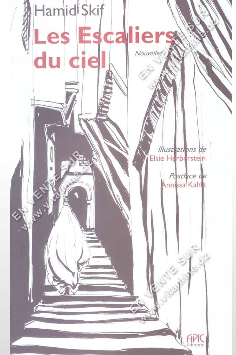 Hamid Skif - Les Escaliers du ciel
