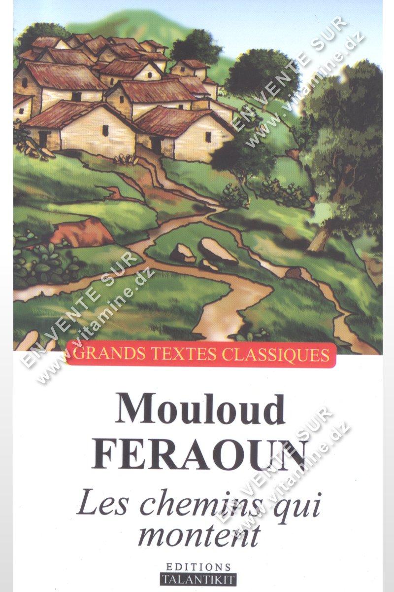Mouloud Feraoun - Les chemins qui montent