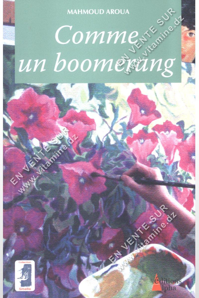 Mahmoud Aroua - Comme un boomerang