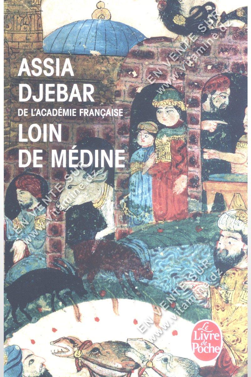 Assia Djebar - Loin de Médine