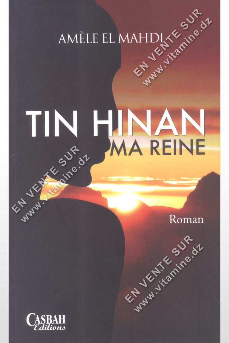 Améle El Mahdi - TIN HINAN MA REINE