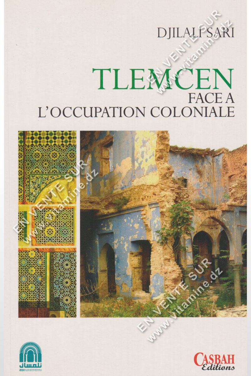 Djilali Sari - Tlemcen face a l'occupation coloniale